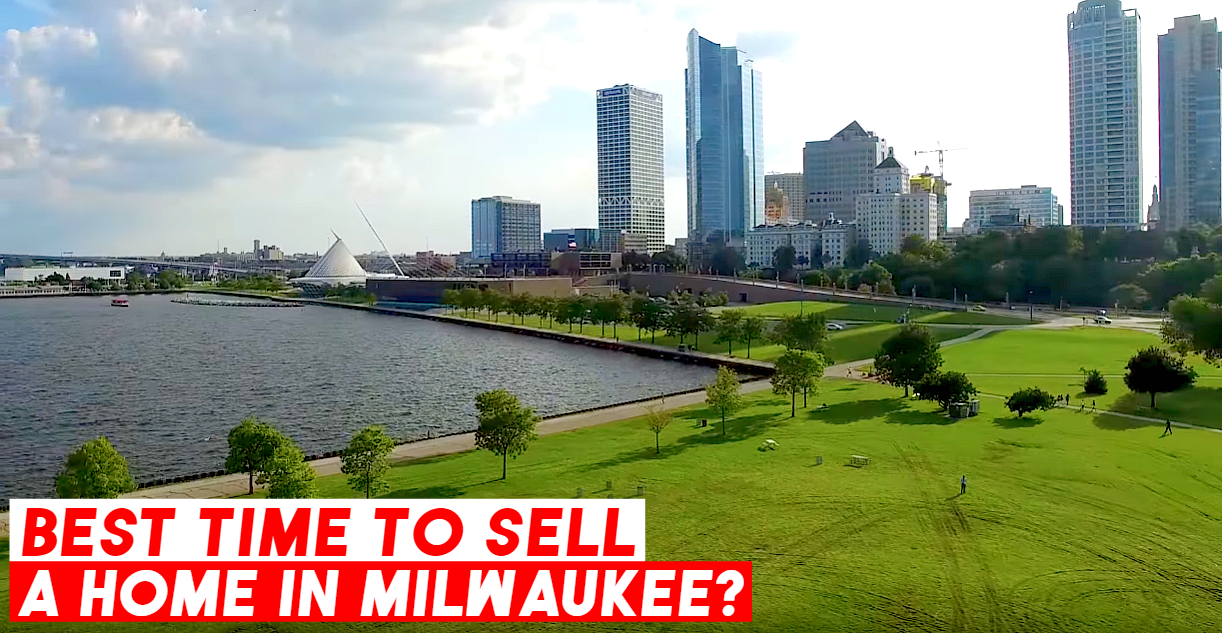 Best Time to Sell a Home Milwaukee